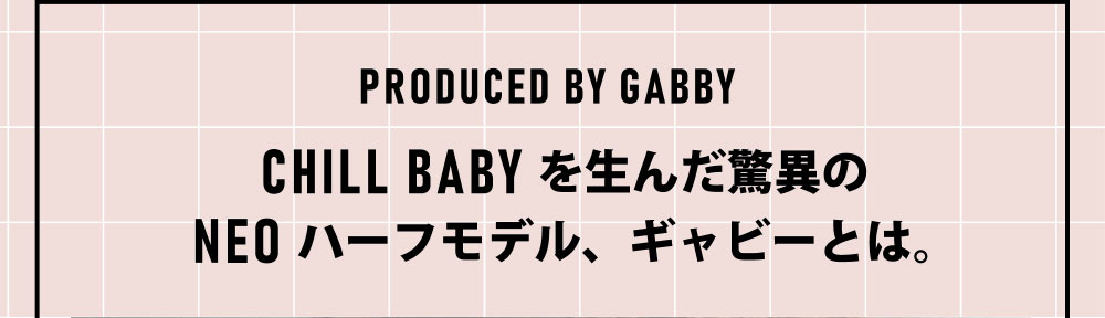 PRODUCED BY GABBY