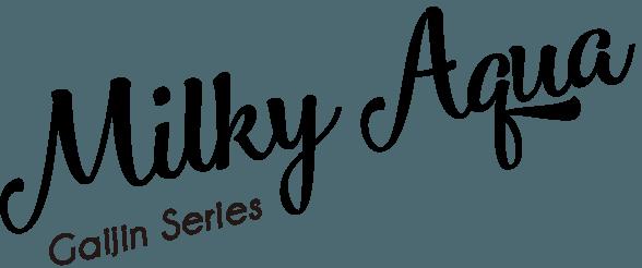 Milky Aqua - Gaijin Series