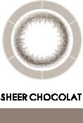 SHEER CHOCOLAT