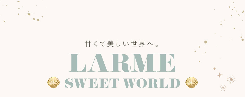 LARME SWEET WORLD