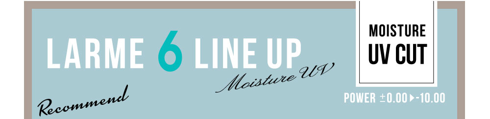 Recommend LARME 6 LINE UP