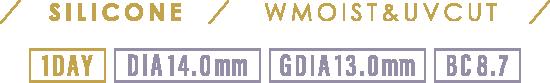 SILICON WMOIST&UVCUT 1DAY DIA14.0mm GDIA13.0mm BC8.7